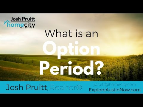 What is an Option Period?