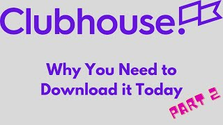 What is the Clubhouse App All About? #Shorts - 5 Reasons You Should be on Clubhouse - Part 2 of 2