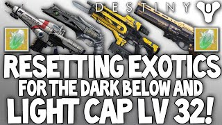 Destiny: Resetting Exotic Weapons & Armors / Lv 32 Light Cap, What It Means For Our Existing Exotics