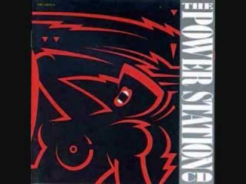 The Power Station - Get It On (Bang a Gong)