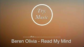 Beren Olivia - Read My Mind [1Hour]