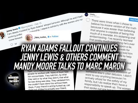 Ryan Adams Fallout Continues: Other musicians comment, Mandy Moore Speaks to Marc Maron Mp3