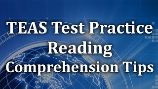 TEAS Test Practice - Reading Comprehension Tips