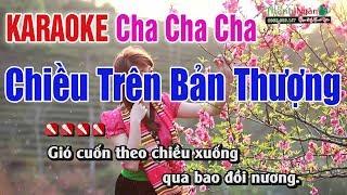 Chiều Trên Bản Thượng Karaoke Cha Cha 2019 - Nhạc Sống Thanh Ngân