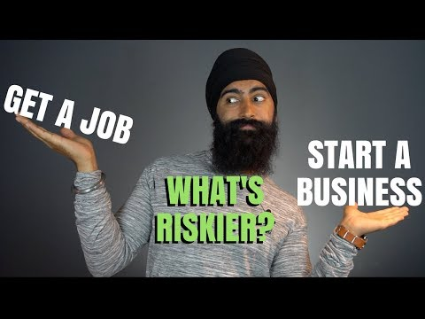 Why Getting a Job Is RISKIER Than Starting A Business