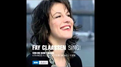 Fay Claassen / A Flower Is A Lovesome Thing