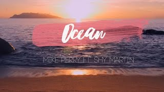 The Ocean - Mike Perry ft. Shy Martin (Subtitulada al Español)