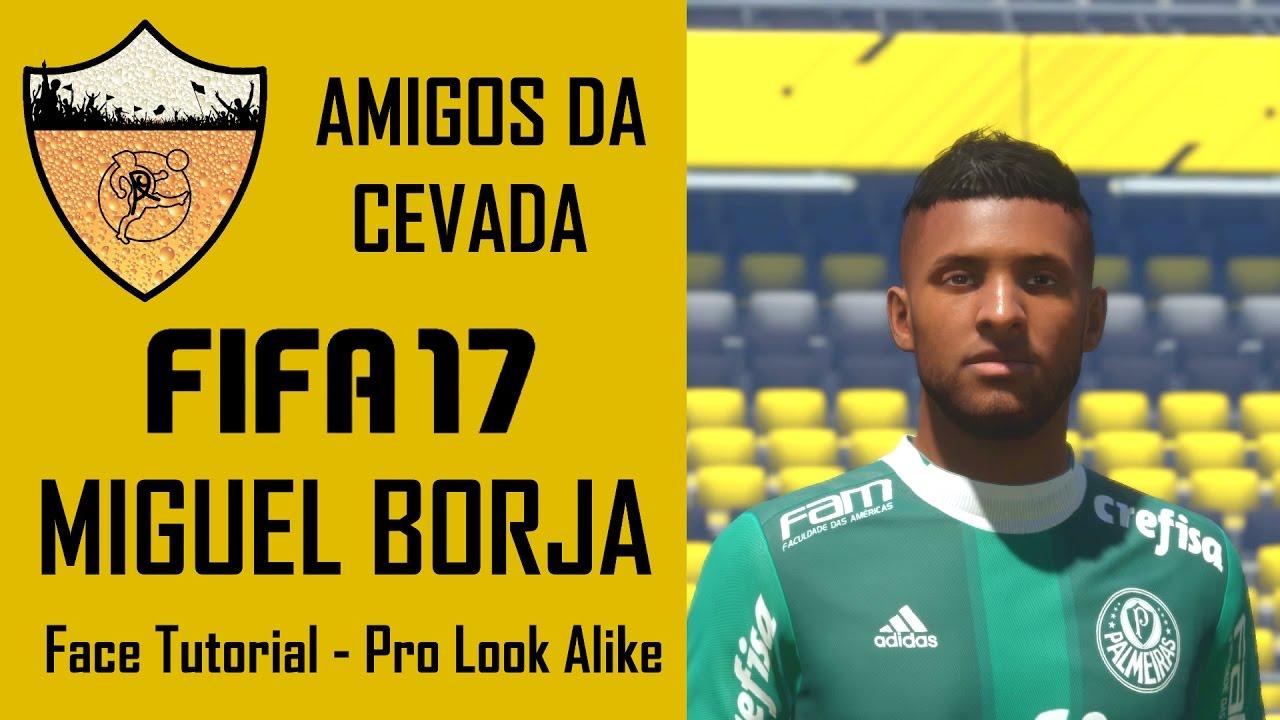 FIFA 17 Tutorial de Face Miguel Borja [Pro Look Alike]