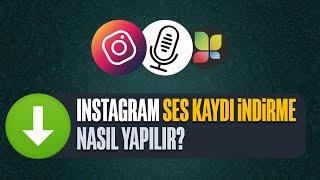 Instagram ses kaydı indirme | En Kolay Yöntem