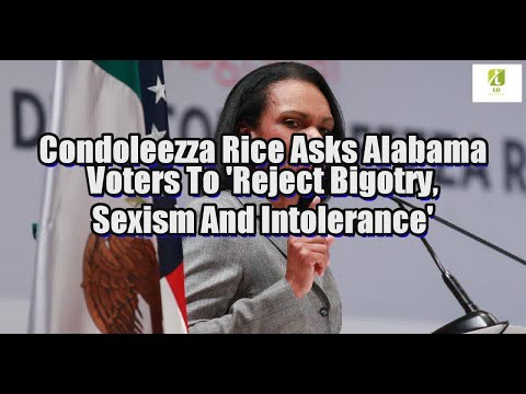Condoleezza Rice Asks Alabama Voters To 'Reject Bigotry, Sexism And Intolerance'
