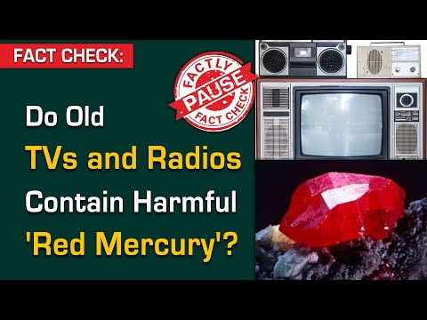 FACT CHECK: Do Old TVs and Radios Contain Harmful 'Red Mercury'? || Factly