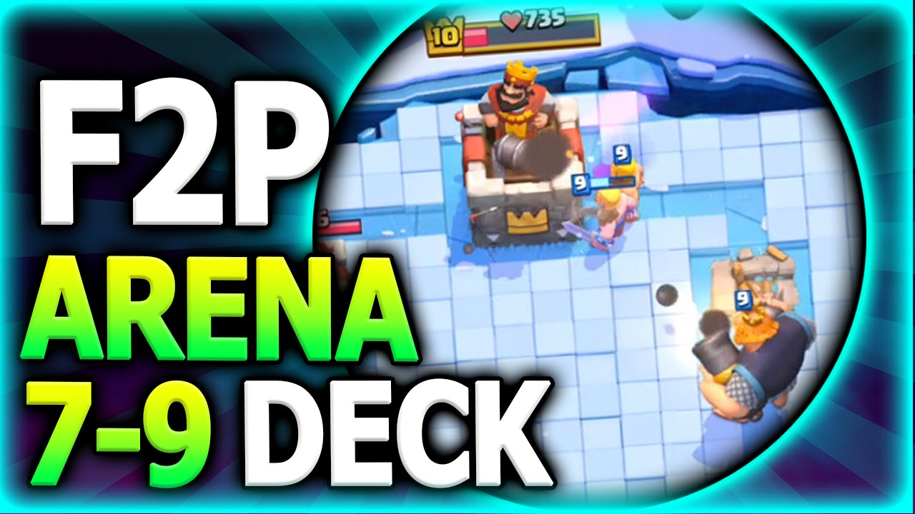 F2p Arena 7 9 Deck No Epics No Legendary Cards Needed Clash Royale Royal Giant Deck Strategy Youtube