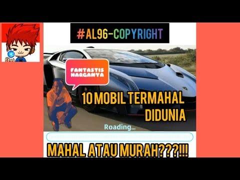 10 mobil termahal di dunia | MAHAL atau MURAH ???!!!