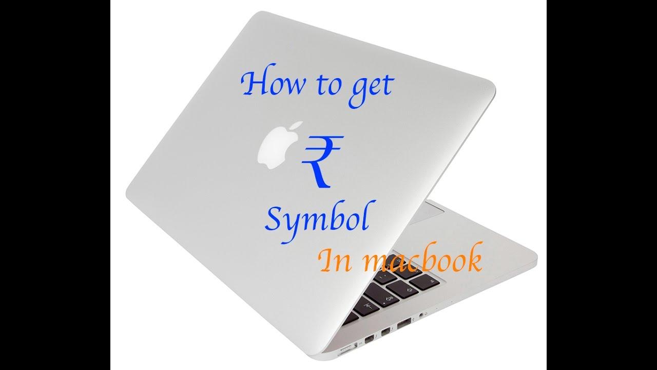 How to type indian rupee symbol in macbook youtube how to type indian rupee symbol in macbook biocorpaavc