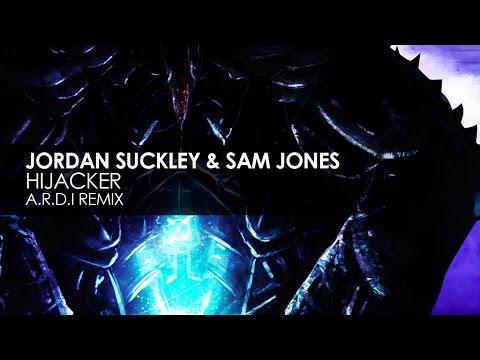 Jordan Suckley & Sam Jones - Hijacker (A.R.D.I. Remix)