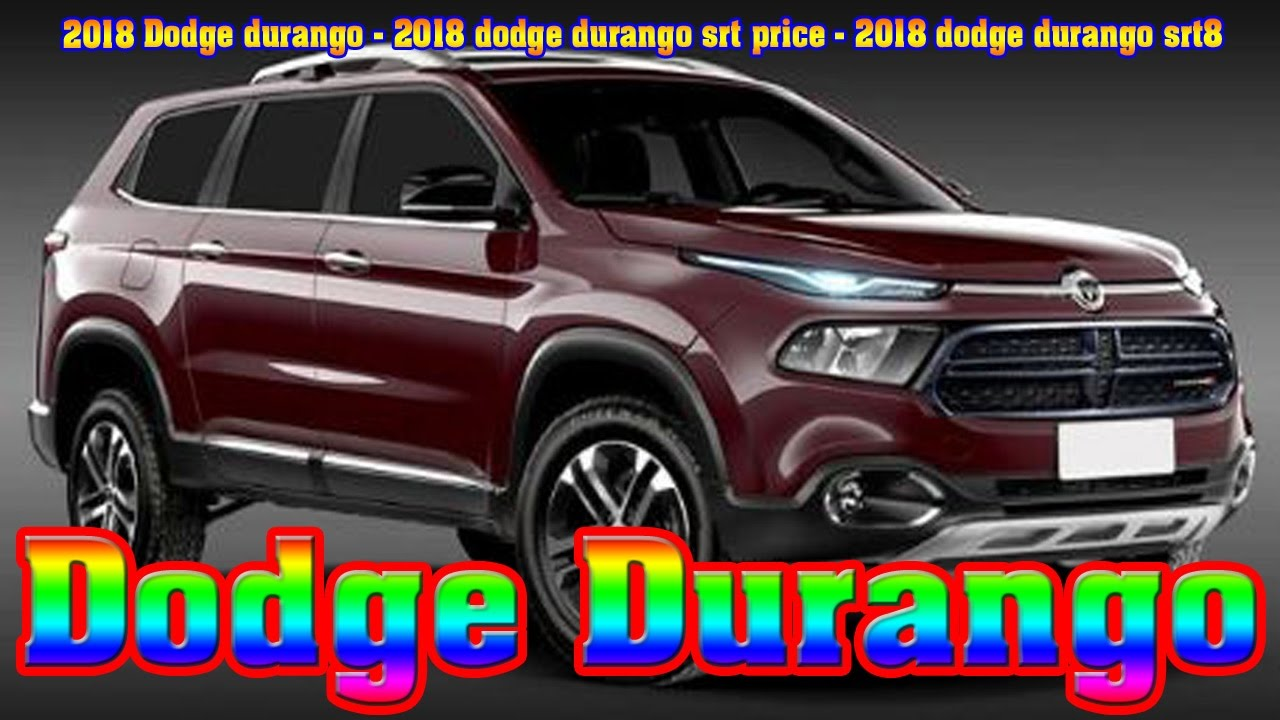 2018 dodge durango 2018 dodge durango srt price 201 doovi. Black Bedroom Furniture Sets. Home Design Ideas