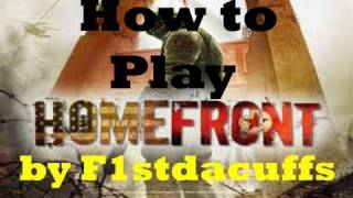 How to Play Homefront