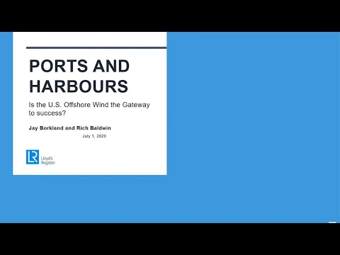 Ports and Harbors: Is the U.S. Offshore Wind the Gateway to success?