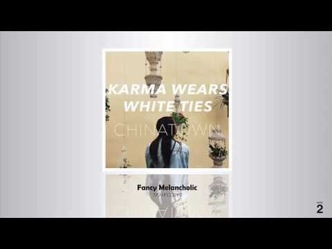 Karma Wears White Ties - China Town