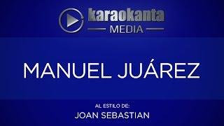 Karaokanta - Joan Sebastian - Manuel Juárez