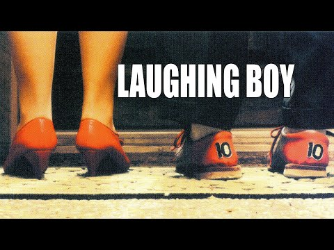 Laughing Boy | Comedy | Full Movie | Directed by Joe Grisaffi
