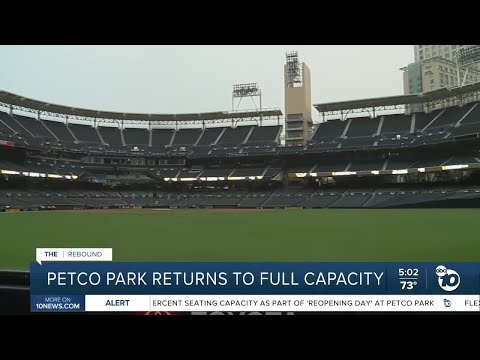 Petco Park returns to full capacity - ABC 10 News