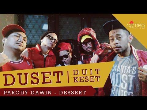 Dawin - Dessert Parody  (DuSET - Duit KeSet)