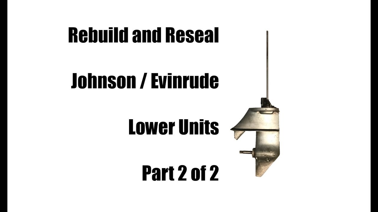 hight resolution of rebuild johnson evinrude 6 hp or 9 5 hp lower unit gearcase part 2 2