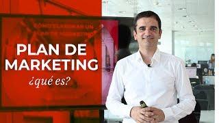 ¿Cómo hacer tu Plan de Marketing? Qué es y claves