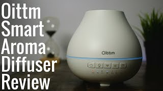 Best Smart Diffuser? Oittm Smart Aroma Diffuser - Review