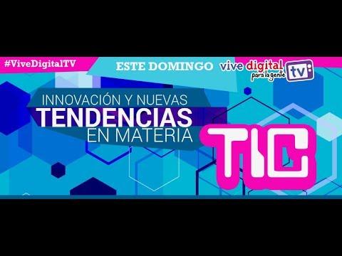 Innovación y nuevas tendencias en materia TIC C34 #ViveDigitalTV