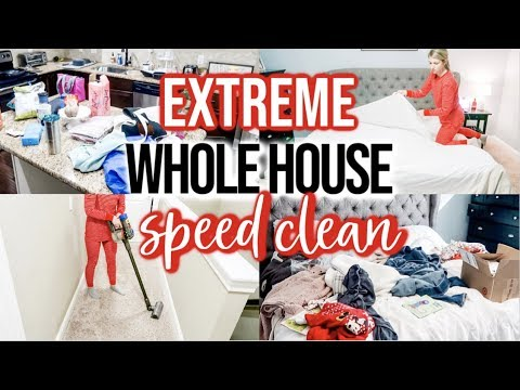NEW! EXTREME WHOLE HOUSE SPEED CLEAN WITH ME 2019 | EXTREME CLEANING MOTIVATION | NIGHT TIME ROUTINE
