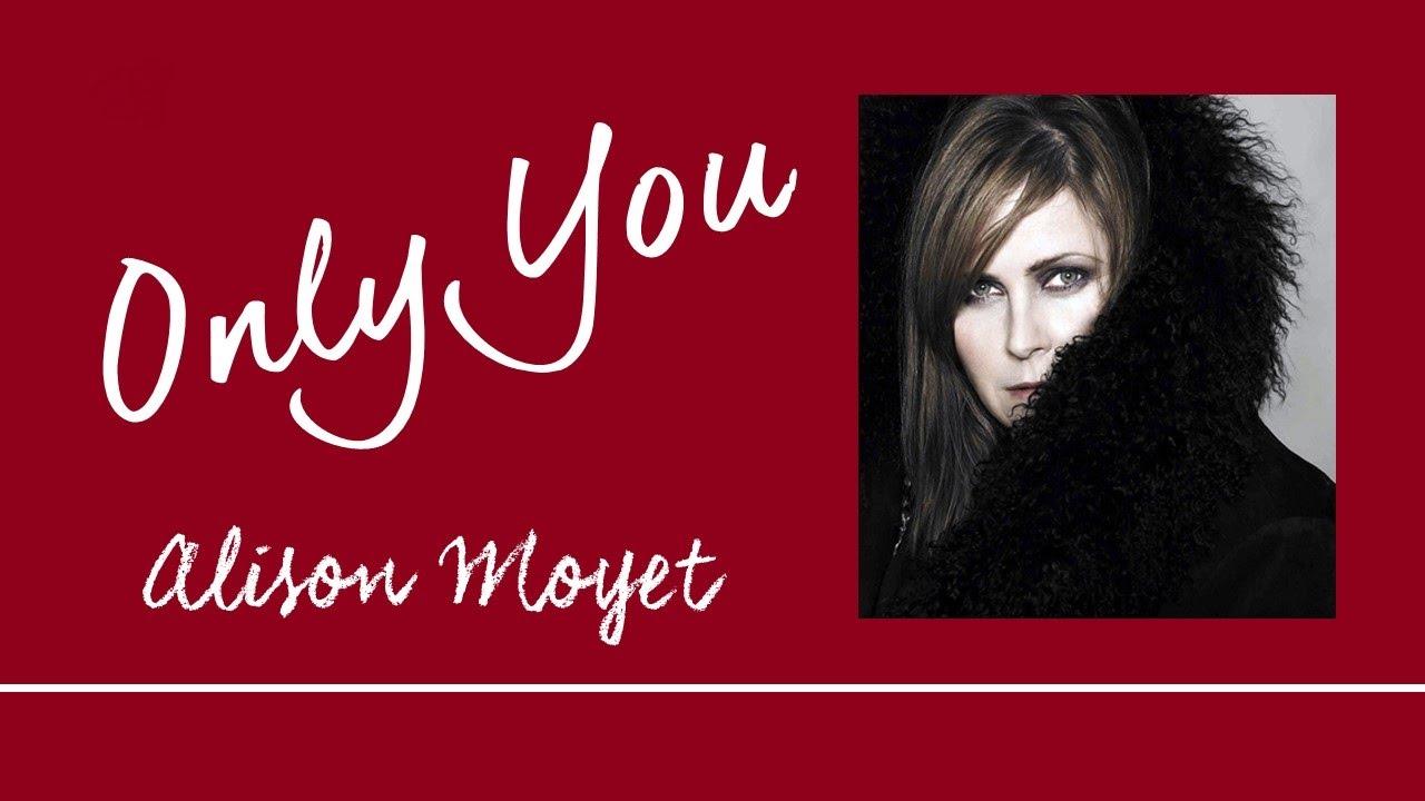 Alison Moyet - Only You (with lyrics) - YouTube