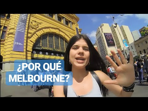 Vive Melbourne, capítulo 1 ¿Por qué Melbourne?