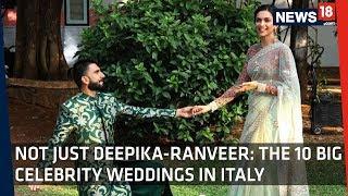 Not Just Deepika-Ranveer: The 10 Big Celebrity Weddings In Italy