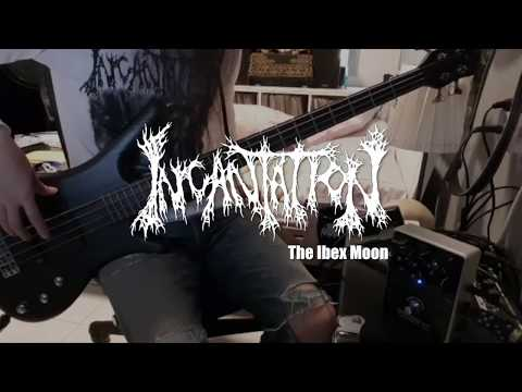 Incantation - The Ibex Moon (Bass Cover)