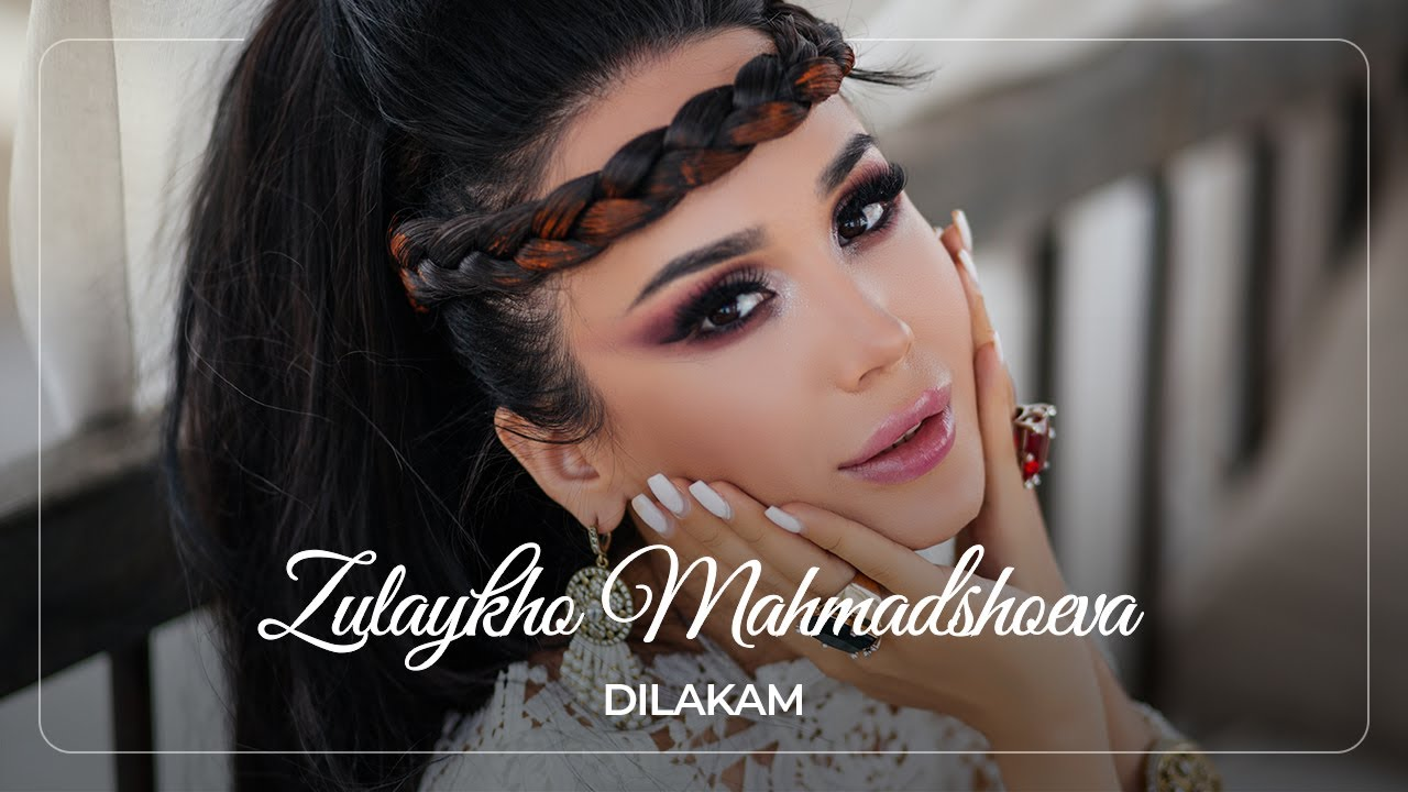 Зулайхо - Дилакам / Zulaykho - Dilakam (2019)
