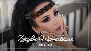 Зулайхо Махмадшоева - Дилакам / Zulaykho Mahmadshoeva - Dilakam (2019)
