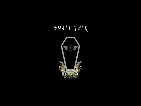 The Frst - Small Talk (Official Music Video)