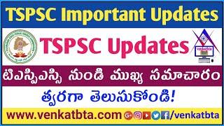 TSPSC Important Updates