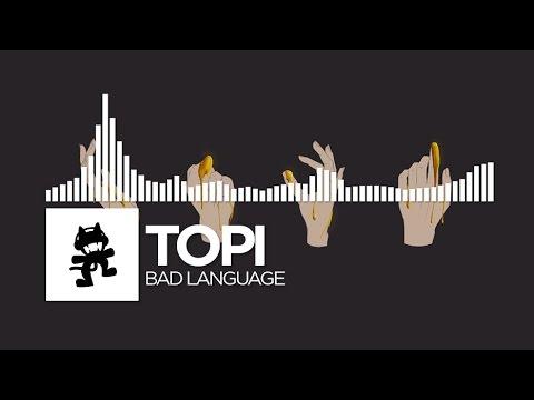 Topi - Bad Language [Monstercat Release]