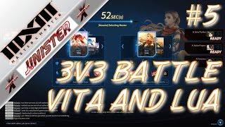 Master X Master (MXM) | Gameplay 3v3 Vita and Lua #5 | Jinister