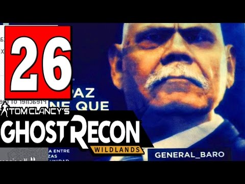 Ghost Recon: Wildlands Walkthrough Part 26 MISSIONS: THE TRAIL OF THE GENERAL - GENERAL BARO
