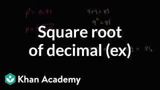 square root of decimal example   numbers and operations   8th grade   khan academy