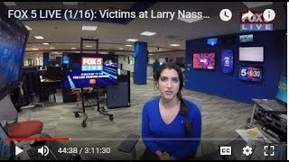 FOX 5 LIVE (1/16): Victims at Larry Nassar sentencing in Mich.; 13 SHACKLED to beds in Calif.