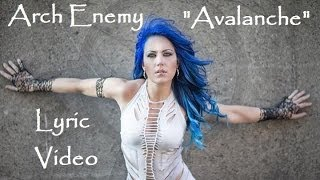 Arch Enemy - Avalanche (Lyric Video) War Eternal