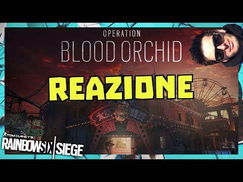 REAZIONE Trailer nuova mappa + operatori, Ela,Ying, Lesion - Blood Orchid Rainbow Six Siege