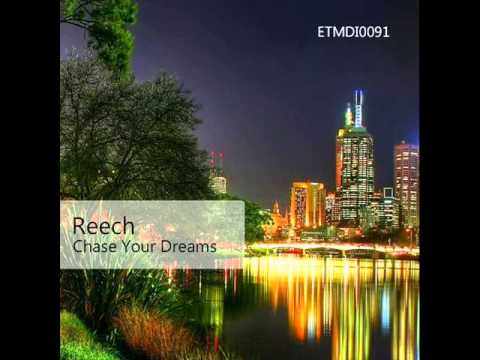 Reech - Chase Your Dreams (Original Mix)