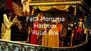 Efteling Muziek: Harbour (Fata Morgana) - Ruud Bos