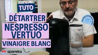 Comment détartrer une cafetière Nespresso Vertuo avec du vinaigre blanc